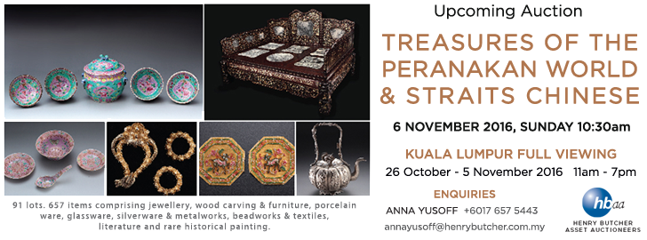 Upcoming Auction: Henry Butcher Asset Auctioneers' Treasure of The Peranakan World & Straits Chinese